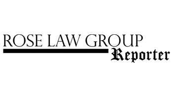 Rose Law Group Reporter